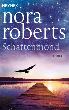 Schattenmond / Schatten-Trilogie Bd.1 - Roberts, Nora