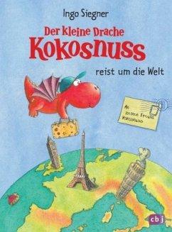 Der kleine Drache Kokosnuss reist um die Welt - Siegner, Ingo