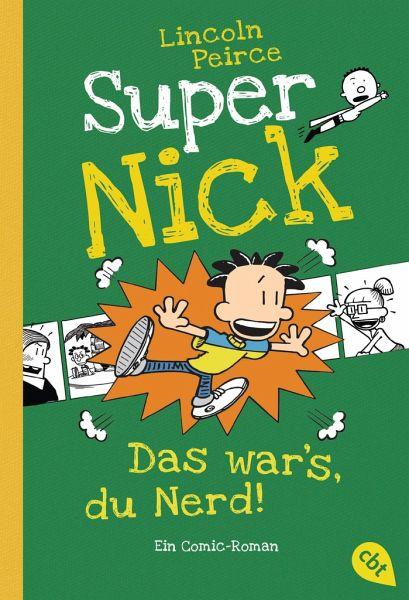 Buch-Reihe Super Nick von Lincoln Peirce