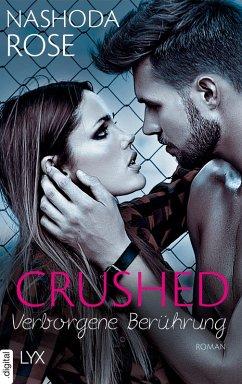 Crushed - Verborgene Berührung (eBook, ePUB)