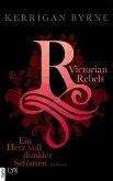 Ein Herz voll dunkler Schatten / Victorian Rebels Bd.2 (eBook, ePUB)