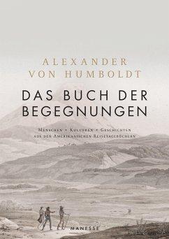 Das Buch der Begegnungen - Humboldt, Alexander von