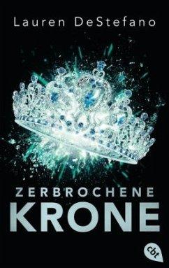 Zerbrochene Krone / Morgan Bd.3 - DeStefano, Lauren