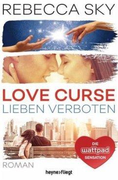 Lieben verboten / Love Curse Bd.1 - Sky, Rebecca