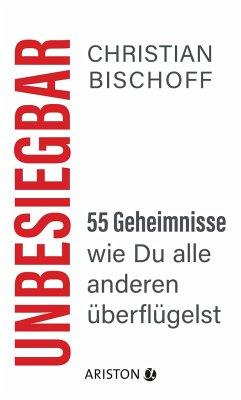 Unbesiegbar - Bischoff, Christian