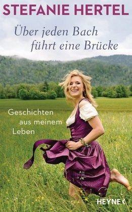 Über jeden Bach führt eine Brücke - Hertel, Stefanie; Käfferlein, Peter; Köhne, Olaf
