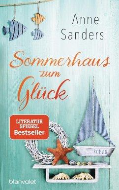 Sommerhaus zum Glück - Sanders, Anne