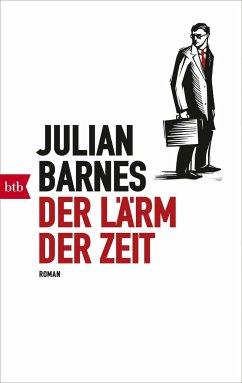 Der Lärm der Zeit - Barnes, Julian