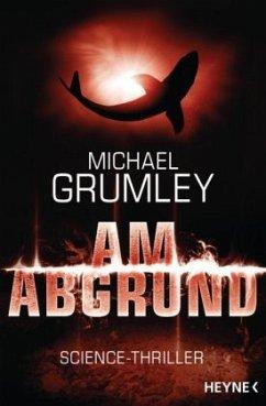Am Abgrund / Breakthrough Bd.3 - Grumley, Michael C.