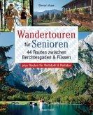 Wandertouren für Senioren. 44 Routen zwischen Berchtesgaden & Füssen plus Routen für Rollstuhl und Rollator. Auch für Kinderwagen geeignet.