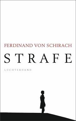 3630875386 - Schirach, Ferdinand Von: Strafe Stories - Buch