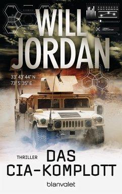 Das CIA-Komplott / Ryan Drake Bd.6 - Jordan, Will