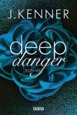 Deep Danger / Deep Bd.3