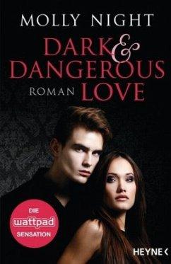 Dark and Dangerous Love / Dark & Dangerous Love Bd.1 - Night, Molly