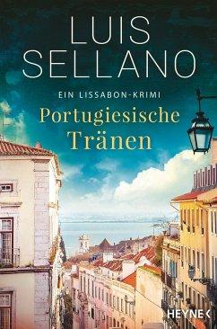 Portugiesische Tränen / Lissabon-Krimi Bd.3