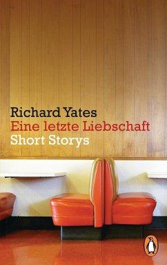 Eine letzte Liebschaft - Yates, Richard