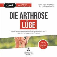 Die Arthrose-Lüge, 1 MP3-CD - Liebscher-Bracht, Roland; Bracht, Petra