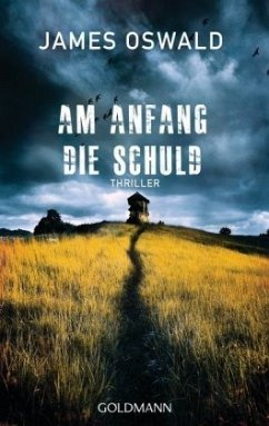Am Anfang die Schuld / Detective Inspector McLean Bd.6 - Oswald, James