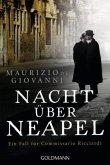 Nacht über Neapel / Commissario Ricciardi Bd.8