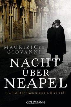 Nacht über Neapel / Commissario Ricciardi Bd.8 - De Giovanni, Maurizio