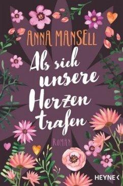Als sich unsere Herzen trafen - Mansell, Anna