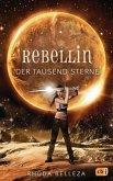 Rebellin der tausend Sterne / Die Herrscherin der tausend Sonnen Bd.2