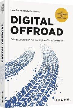 Digital Offroad - Bosch, Ulf; Hentschel, Stefan; Kramer, Steffen