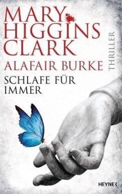 Schlafe für immer / Laurie Moran Bd.4 - Clark, Mary Higgins; Burke, Alafair