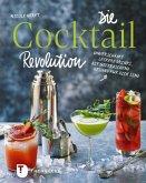 Die Cocktail-Revolution