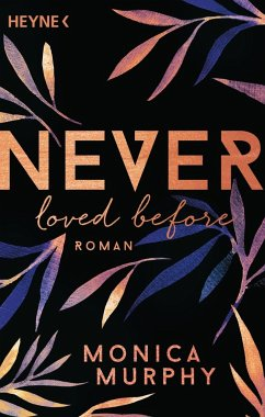 Never Loved Before / Never Bd.1 - Murphy, Monica