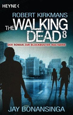 The Walking Dead / The Walking Dead Roman Bd.8