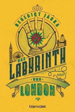 Das Labyrinth von London Bd.1 - Jacka, Benedict