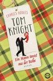 Ein Mann tanzt aus der Reihe / Tom Knight Bd.2