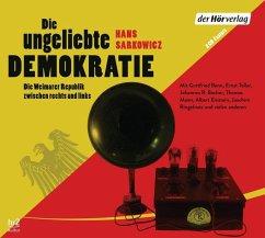 Die ungeliebte Demokratie, 2 Audio-CDs - Sarkowicz, Hans