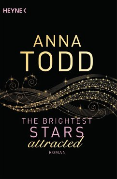 attracted / The Brightest Stars Bd.1 - Todd, Anna