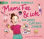 Der große Cupcake-Zauber / Mami Fee & ich Bd.1 (1 Audio-CD)