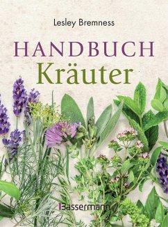 Handbuch Kräuter - Bremness, Lesley