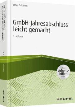 GmbH-Jahresabschluss leicht gemacht - inkl. Arbeitshilfen online - Goldstein, Elmar