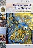 Heilsteine und ihre Signatur