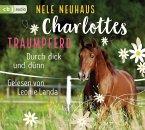 Durch dick und dünn / Charlottes Traumpferd Bd.6 (4 Audio-CDs)