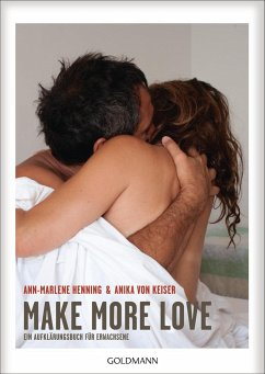 Make More Love - Henning, Ann-Marlene; Keiser, Anika von