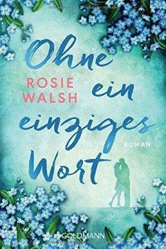 Ohne ein einziges Wort - Walsh, Rosie