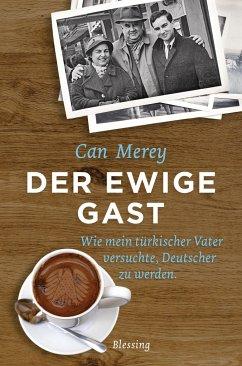 Der ewige Gast - Merey, Can