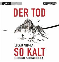 Der Tod so kalt, 1 MP3-CD - D'Andrea, Luca