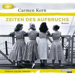 Zeiten des Aufbruchs / Jahrhundert-Trilogie Bd.2 (1 MP3-CDs) - Korn, Carmen