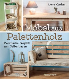 Möbel aus Palettenholz