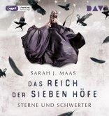 Sterne und Schwerter / Das Reich der sieben Höfe Bd.3 (3 MP3-CDs)