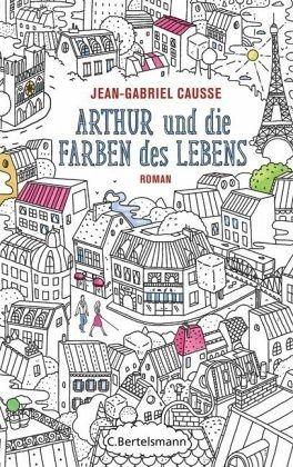 Unser Buchtipp: Arthur und die Farben des Lebens – Der Bücher Blog