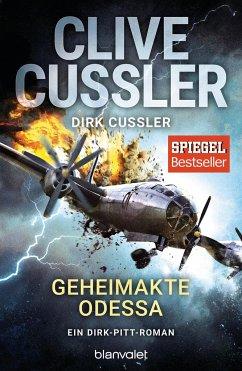Geheimakte Odessa / Dirk Pitt Bd.24 - Cussler, Clive;Cussler, Dirk