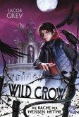 Die Rache der Weißen Witwe / Wild Crow Bd.3